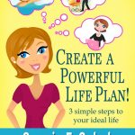 CREATE A POWERFUL LIFE PLAN Front Cover