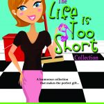 LIFE IS TOO SHORT - Front Cover with light brown hair